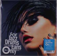 For Jazz Drums Fans Only Vol.1, LP