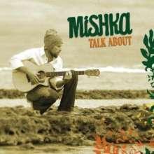 Mishka: Talk About, CD