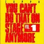 Frank Zappa (1940-1993): You Can't Do That On Stage Anymore 1, 2 CDs