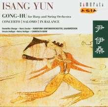 Isang Yun (1917-1995): Gong-Hu für Harfe & Streichorchester, CD