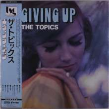 The Topics: Giving Up (Limited Edition), LP