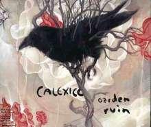 Calexico: Garden Ruin + 2, CD