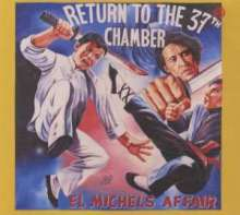 El Michels Affair: Return To The 37th Chamber, CD