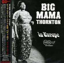 Big Mama Thornton: In Europe (Papersleeve), CD