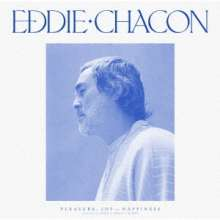 Eddie Chacon: Pleasure, Joy And Happiness, CD