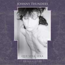 Johnny Thunders: Que Sera, Sera (Resurrected) (Limited Edition) (Purple & White Vinyl), 2 LPs