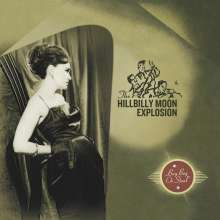 The Hillbilly Moon Explosion: Buy Beg Or Steal, CD