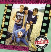 Peter And The Test Tube Babies: Pissed And Proud (Expanded-Deluxe-Edition), 2 CDs