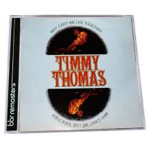 Timmy Thomas: Why Can't We Live Together, CD