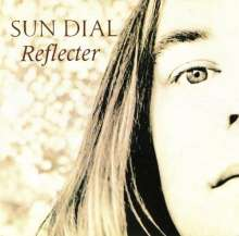 Sun Dial: Reflecter (Deluxe Edition), 2 CDs