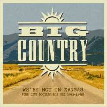 Big Country: We're Not In Kansas (The Live Bootleg Box Set 1993 - 1998), 5 CDs