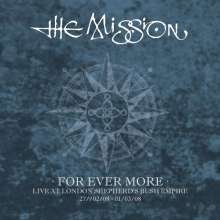 The Mission: For Ever More: Live At London Shepherd's Bush Empire 2008, 5 CDs