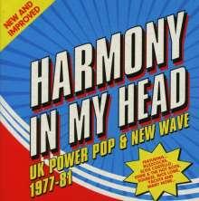 Harmony In My Head: UK Power Pop & New Wave 1977 - 81, 3 CDs