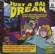 Just A Bad Dream: Sixty British Garage And Trash Nuggets 1981 - 1989, 3 CDs