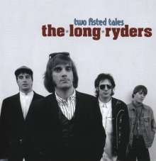 The Long Ryders: Two Fisted Tales (Expanded + Remastered), 3 CDs