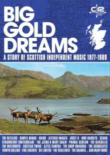 Big Gold Dreams: A Story Of Scottish Independent Music 1977 - 1989, 5 CDs