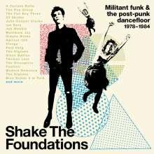 Shake The Foundations: Militant Funk & Post-Punk Dancefloor 1978 - 1984, 3 CDs