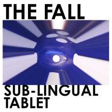The Fall: Sub-Lingual Tablet, CD