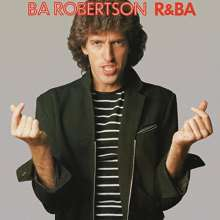 B. A. Robertson: R & BA (Remastered + Expanded), CD