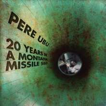 Pere Ubu: 20 Years In A Montana Missile Silo, CD