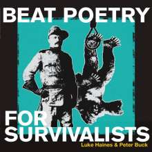 Luke Haines & Peter Buck: Beat Poetry For Survivalists, LP