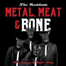 The Residents: Metal, Meat & Bone: The Songs Of Dyin' Dog, 2 CDs