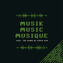 Musik Music Musique 1980: The Dawn Of Synth Pop, 3 CDs