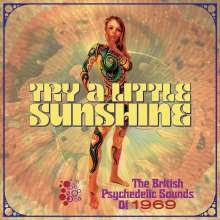 Try A Little Sunshine (The British Psychedelic Sounds Of 1969), 3 CDs