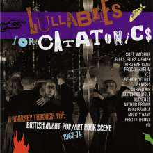 Lullabies For Catatonics – A Journey Through The British Avant-Pop/Art Rock Scene 1967-74, 3 CDs