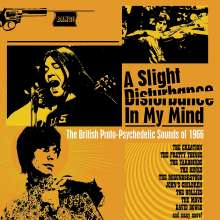 A Slight Disturbance In My Mind: The British Proto-Psychedelic Sounds Of 1966, 3 CDs
