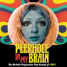 Peephole In My Brain: The British Progressive Pop Sounds Of 1971, 3 CDs