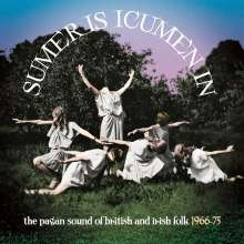 Sumer Is Icumen In-The Pagan Sound Of British And Irish Folk 1966 - 1975, 3 CDs