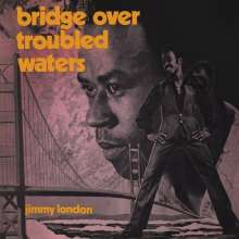 Jimmy London: Bridge Over Troubled Waters, 2 CDs