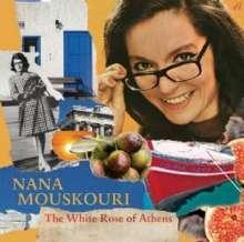Nana Mouskouri: The White Rose Of Athens, CD