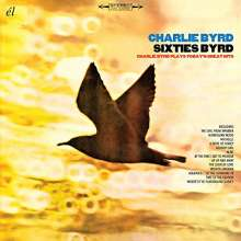Charlie Byrd (1925-1999): Sixties Byrd: Charlie Byrd Plays Today's Great Hits, CD