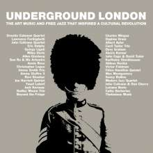Underground London: The Art Music And Free Jazz That Inspired A Cultural Revolution, 3 CDs