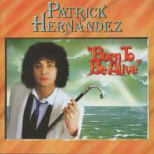Patrick Hernandes: Born To Be Alive (Expanded + Remastered), CD
