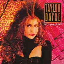 Taylor Dayne: Tell It To My Heart (Deluxe Edition), 2 CDs