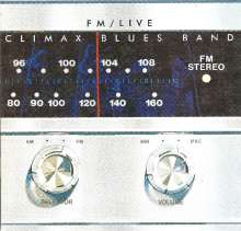 Climax Blues Band (ex-Climax Chicago Blues Band): FM Live (Remastered), CD