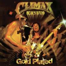 Climax Blues Band (ex-Climax Chicago Blues Band): Gold Plated (Remastered + Expanded Edition), CD