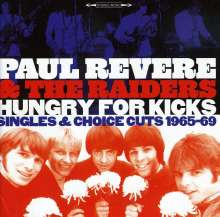 Paul Revere & The Raiders: Hungry For Kicks: Singles & Choice Cuts 1965-69, CD