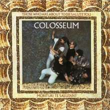 Colosseum: Those Who Are About To Die Salute You (Expanded & Remastered), CD