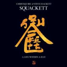 Squackett (Chris Squire & Steve Hackett): A Life Within A Day (Limited Deluxe Edition) (CD + DVD), 1 CD und 1 DVD