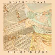 Seventh Wave: Things To Come, CD