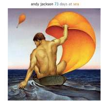 Andy Jackson: 73 Days At Sea, 2 CDs
