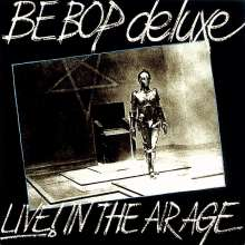 Be-Bop Deluxe: Live! In The Air Age 1970-1973 (Remastered & Expanded Edition), 3 CDs