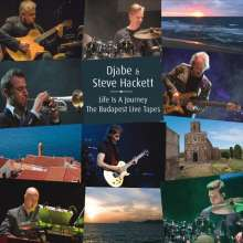 Djabe & Steve Hackett: Life Is A Journey: The Budapest Live Tapes, 2 CDs