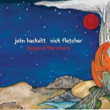 John Hackett & Nick Fletcher: Beyond The Stars, CD