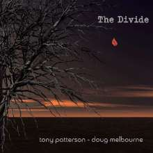 Tony Patterson & Doug Melbourne: The Divide, CD