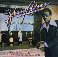 Johnny Adams: The Tan Canary: New Orleans Soul 1969 - 1981, 2 CDs